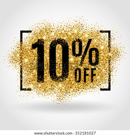 Gold sale 10 percent. Golden sale 10% percent on gold background. Shine salling background for flyer, poster, shopping, for symbol sign, discount, selling, banner, web, header. Light blur backdrop