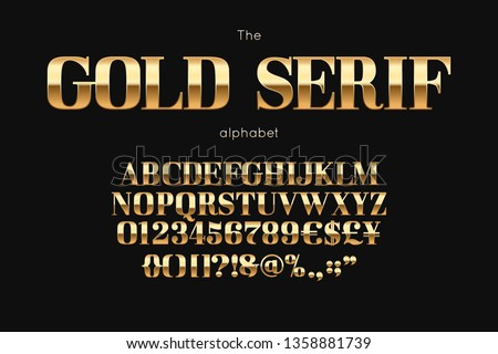 Gold serif font and alphabet. Vintage abc, english letters and numbers