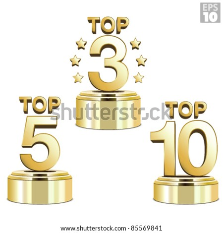 Gold trophies for the top ten, top five and top three ranking