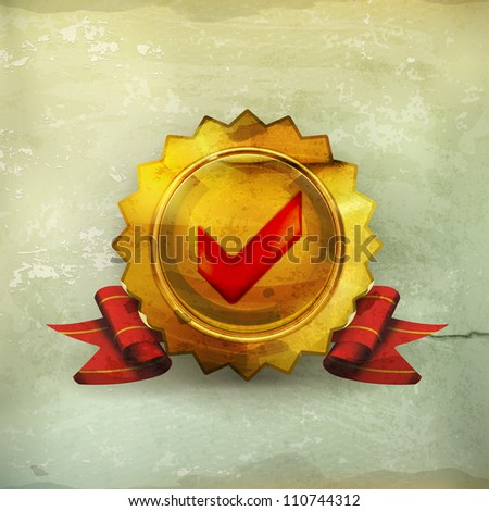 Golden emblem with check mark, old-style vector