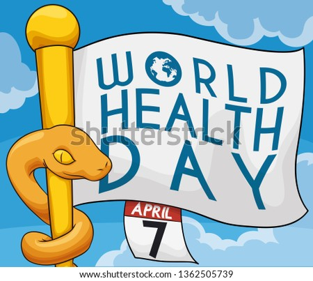 Golden flagpole with a entwined snake in it like Asclepius staff, waving flag and loose-leaf calendar in a beautiful sky view promoting World Health Day this April 7.