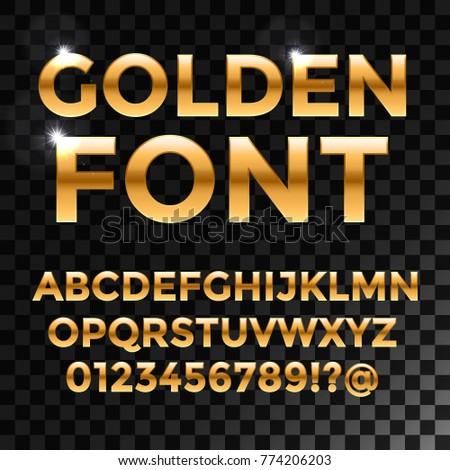 Golden glossy vector font or gold alphabet. Yellow metal typeface. Metallic golden abc, alphabet typographic luxury illustration for your web design. #774206203