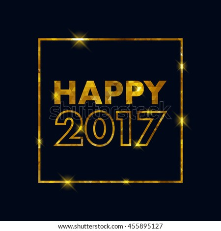 Golden glow 2017 new year background vector illustration. Calendar greeting card design typography template. Square frame with stars and sparkles. #455895127