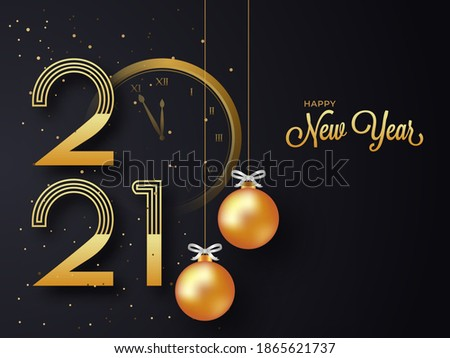 Golden 2021 Happy New Year Text With Clock And Hanging Realistic Baubles On Black Background.