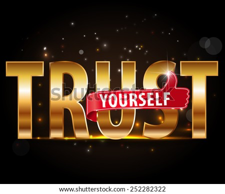 golden typography lettering Word TRUST YOURSELF  vector illustration #252282322