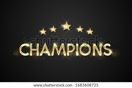 golden word champions vector illustration. Vector luxury golden words, Winning celebration web banner. Championship cup win sign template on dark background