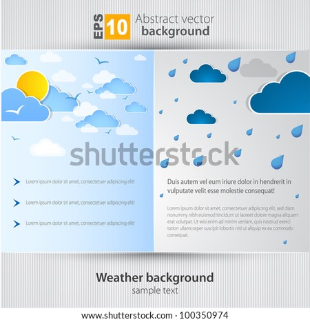 Good and bad weather background.