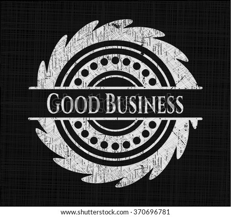 Good Business chalk emblem, retro style, chalk or chalkboard texture