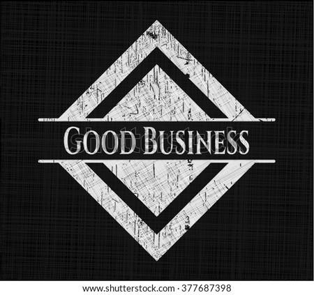 Good Business chalkboard emblem