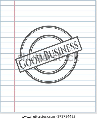 Good Business drawn in pencil