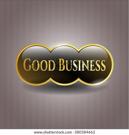 Good Business golden badge or emblem