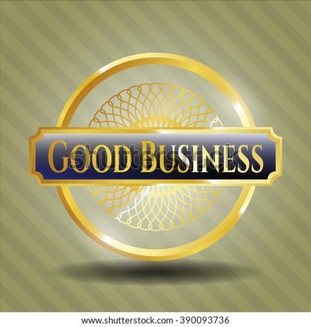 Good Business golden emblem or badge