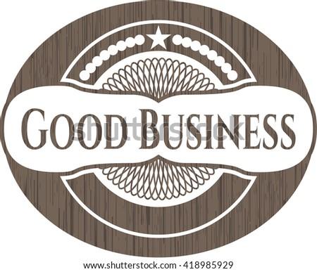 Good Business vintage wooden emblem