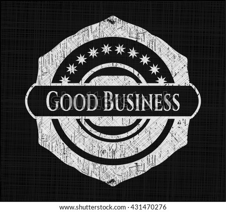 Good Business with chalkboard texture