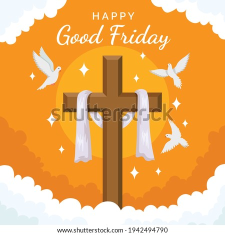 Good Friday banner and Poster. Good Friday is a Christian holiday commemorating the crucifixion of Jesus and his death at Calvary.It is observed during Holy Week as part of the Paschal Triduum.