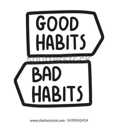 Good habits or bad habits. Vector icons, badges illustration on white background.