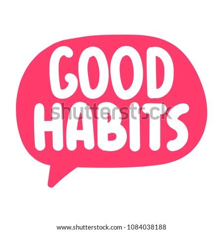 Good habits. Vector icon, badge illustration on white background.