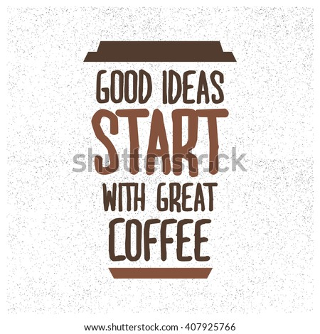 good ideas start with great