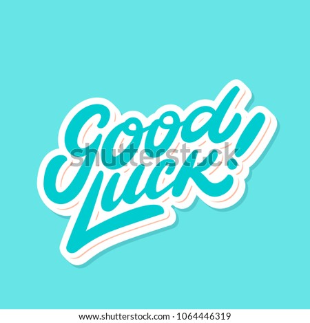 Good luck. Farewell card. Vector lettering.