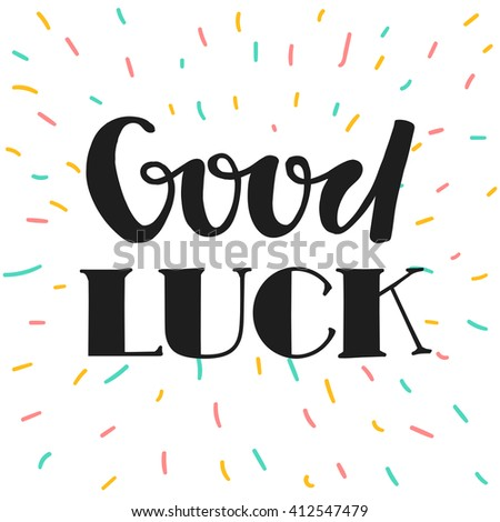 good luck hand drawn lettering