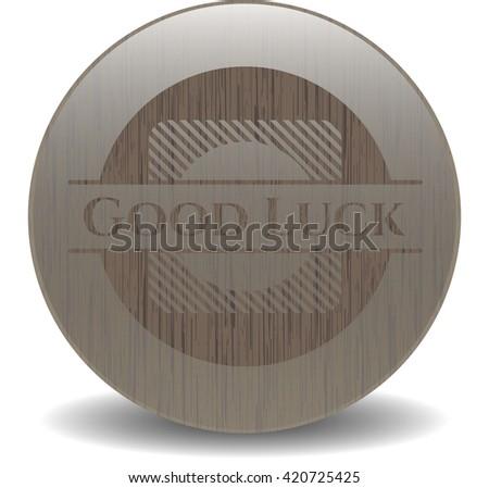 Good Luck realistic wooden emblem