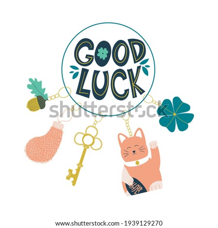 Good luck wish phrase with protection, luck and fortune charms or talismans as keychains. Fortune wish card. Fortune and success charms, lucky amulets. Clover, Maneki Neko, rabbit foot, key, acorn Stock photo ©