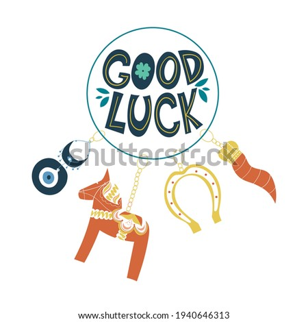 Good luck wish phrase with protection, luck and fortune charms or talismans as keychains. Fortune wish card. Fortune and success charms, lucky amulets. Horseshoe, dala horse, evil eye, cornicello Сток-фото ©