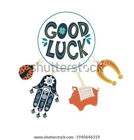 Good luck wish phrase with protection, luck and fortune charms or talismans as keychains. Fortune wish card. Fortune and success charms, lucky amulets. Piggy, Hamsa, Horseshoe, ladybug Сток-фото ©