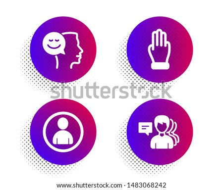 Good mood, Avatar and Three fingers icons simple set. Halftone dots button. People sign. Positive thinking, User profile, Click palm. Support job. People set. Classic flat good mood icon. Vector