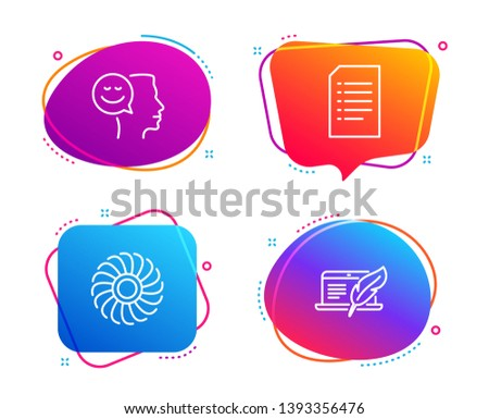 Good mood, Fan engine and Document icons simple set. Copyright laptop sign. Positive thinking, Ventilator, Information file. Writer device. Technology set. Speech bubble good mood icon. Vector