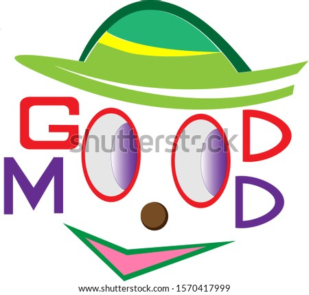 good mood funny face with eyes like letters O for words good and mood