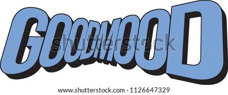 good mood slogan print