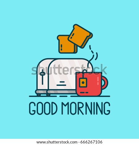 Good morning card. Toaster and a cup of tea Vector modern line outline flat style cartoon illustration. Isolated on blue background. Tea breakfast