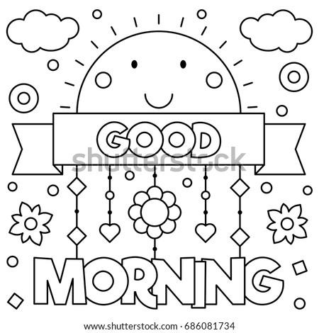 Good Morning Dibujos Para Colorear Imagenes Para Colorear