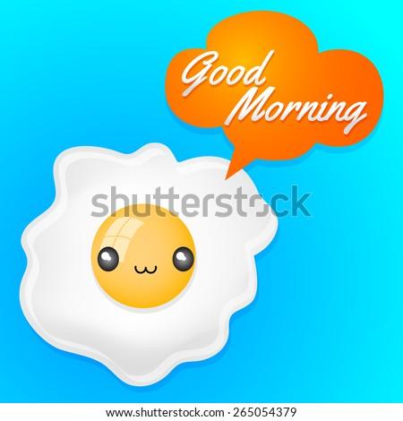 good morning   cute fried egg