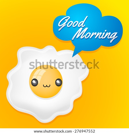 good morning   cute fried egg