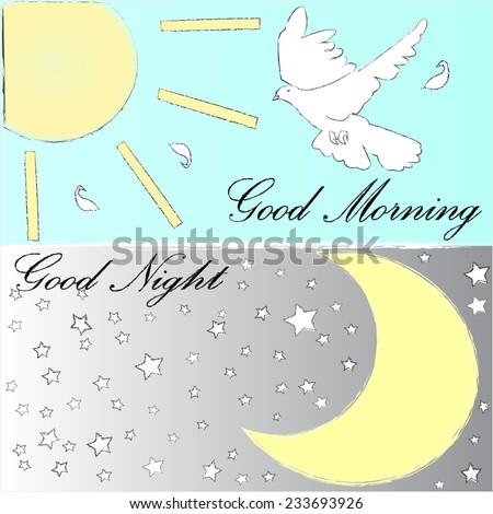 Good Morning.Good Night.