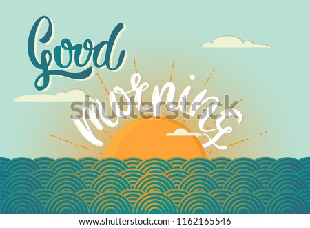 Good morning handwritten modern calligraphy with sea and sun landscape