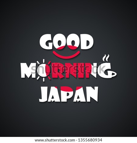 Good morning Japan - funny inscription template