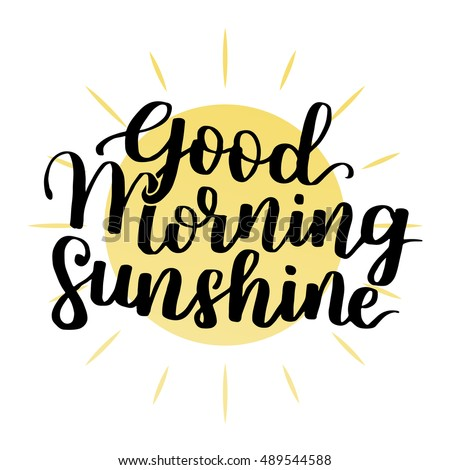 good morning my sunshine hand
