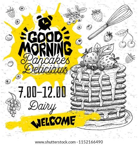 Good morning Pancakes Delicious crepes restaurant menu. Vector pancake food flyer cards for bar cafe. Design template, logo, emblem, sign, clock, welcome vintage hand drawn vector illustrations. Photo stock ©