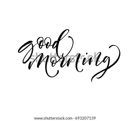 good morning phrase ink