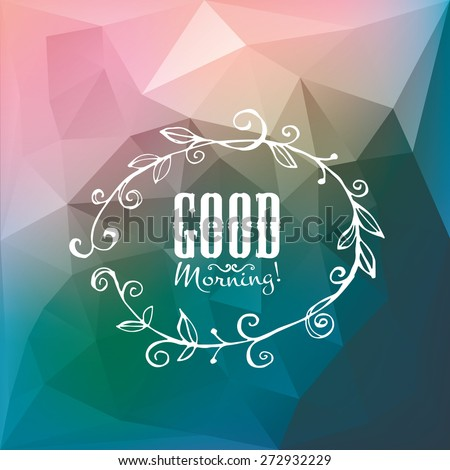 good morning poster hand made