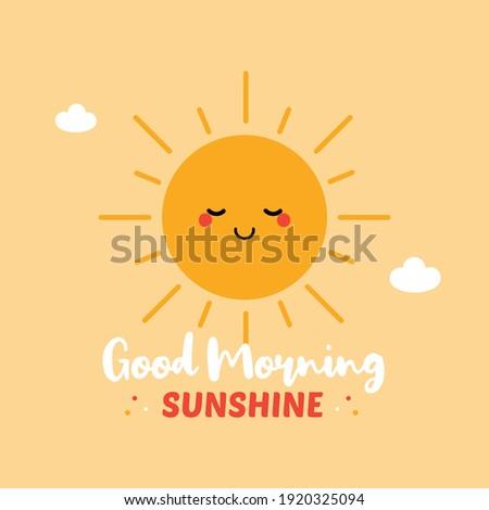 good morning sunshine cute
