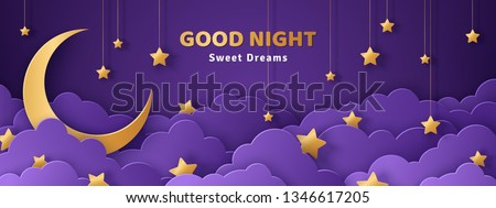 Good night and sweet dreams banner. Fluffy clouds on dark sky background with gold moon and hanging stars. Vector illustration. Paper cut style. Place for text