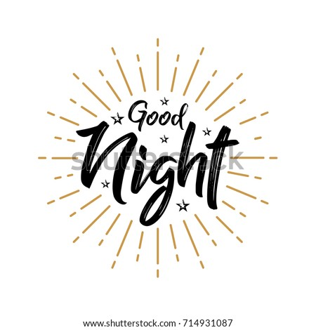 Good Night - Fireworks - Today, Day, Lettering, Handwritten, Vector for greeting