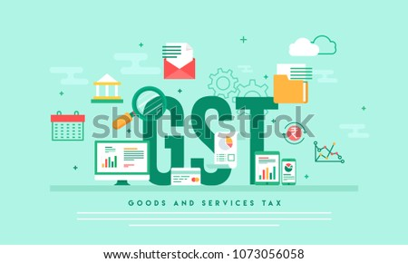 Good Service Tax (GST) concept with finanical elements.  Imagine de stoc ©