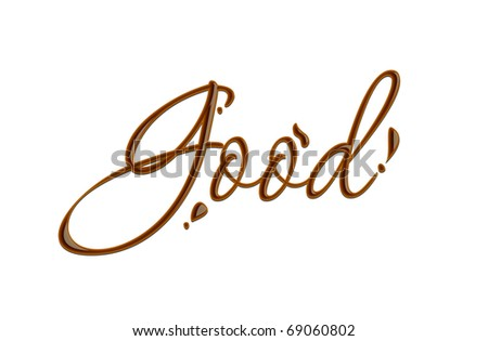 Good text made of chocolate vector design element.