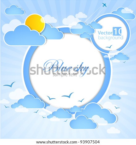 Good weather round background. Blue sky with clouds. Vector