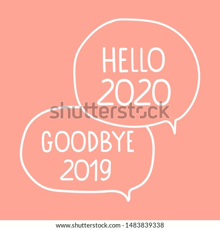 Goodbye 2019 and hello 2020. New year concept. Hand drawn vector illustration on pink background.